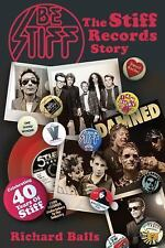 Be Stiff: The Stiff Records Story, Music, History, Pop Culture, Printed Books,,