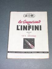 Science fiction Guy Séverac les conquérants de l'infini 1945 coll Le Dé