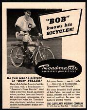 1946 ROADMASTER Bicycles - Cleveland INDIANS Pitcher BOB FELLER VINTAGE AD