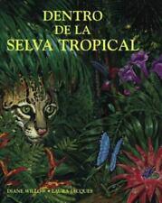 Dentro de la selva tropical (Spanish Books) (Spanish Edition)