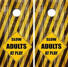 Slow Adults At Play Sign Limited Edition Cornhole Board Skin Wrap FREE SQUEEGEE