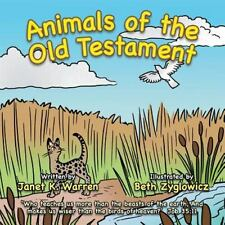 Animals of the Old Testament by Janet K. Warren (2013, Paperback)