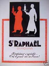 PUBLICITÉ 1935 QUINQUINA ST RAPHAEL ROUGE ET BLANC C'EST LE GRAND VIN DE FRANCE