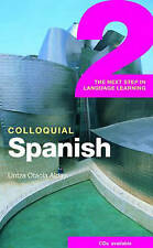 Colloquial Spanish 2: The Next Step in Language Learning (Colloquial-ExLibrary
