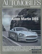 AUTOMOBILES CLASSIQUES n°166 OCTOBRE 2007  ASTON MARTIN DBS AUDI RS6 REVENTON