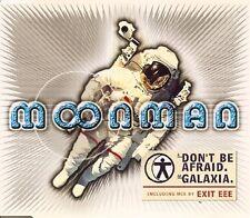 Moonman (F. Corsten) Don't be afraid (Moonman Remix/Exit Eee Mix, 19.. [Maxi-CD]