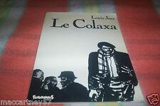 BD BROCHEE E.O. LE COLAXA DE LOUIS JOOS 44 PAGES DE 1982 NOIR ET BLANC