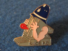Police Enamel Badge - Rude PC