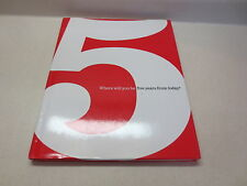 Where Will You Be Five Years From Today? Nice hardcover book
