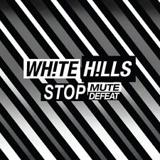 WHITE HILLS Stop Mute Defeat (2017) 8-track CD album digipak NEW/SEALED