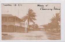 VINTAGE POSTCARD MAIN ST THURSDAY ISLAND REAL PHOTO 1904 N.QUEENSLAND