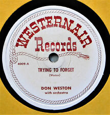 Don Weston Trying to Forget Country Western 78 NM If I Had My Life to Live Over