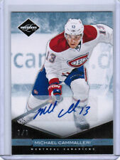11/12 LIMITED MICHAEL CAMMALLERI MONIKERS PLATINUM AUTO 1/1 MONTREAL CANADIENS