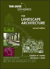 Time-Saver Standards: Time-Saver Standards for Landscape Architecture by...