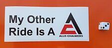 """Allis Chalmers Adhesivo Calcomanía 6"""" X 2.5"""" bicicleta de cuatro Tractor Gracioso Agricultura"""