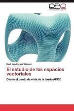 El estudio de los espacios vectoriales: Desde el punto de vista de la teoría APO