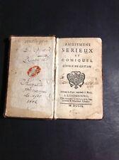 Livre ancien - DUFRESNY Charles - Amusemens sérieux et comiques 1749 - Q3