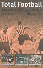 Total Football - Sunderland AFC 1935 to 1937 - The Black Cats book - Roker Park