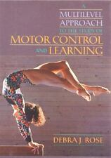 Multilevel Approach to the Study of Motor Control and Learning, A