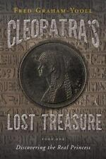 Cleopatra's Lost Treasure by Fred Graham-Yooll (2014, Paperback)