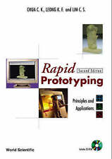 USED (GD) Rapid Prototyping: Principles and Applications (2nd Edition) by Chua C