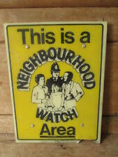 Police Neighbourhood watch sign.plastic sign.road sign.