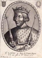 Portrait XVIIe Louis IX Saint Louis Roi France Capétiens Croisades Moncornet