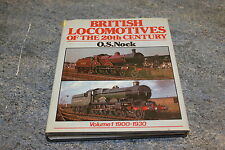 British locomotives of the 20th century book by O S Nock