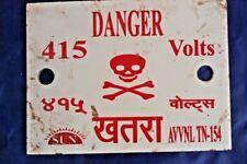 A very rare and vintage Enamel Danger Sign. Board (415 Volts ) Hindi & English