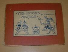 THE JOYOUS AZTECS  J.G. FRANCIS  1929  FIRST PRINT CAIRNCREST BOOKPLATE AUTOGYRO