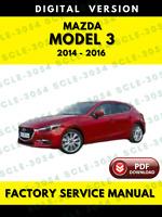 Mazda 3 2014-2016 Factory Service Repair Workshop Manual