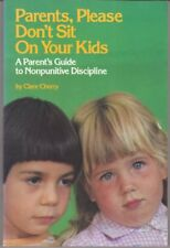 Parents Please Dont Sit on Your Kids (Fearon early childhood library) by Clare