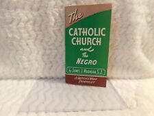 """Pamplet """"Catholic Church and The Negro"""""""