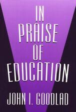 In Praise of Education (John Dewey Lecture Series)
