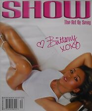 BRITTANY Nov/Dec 2007 SHOW Magazine Issue #3 THE ART OF SEXY