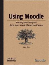 Using Moodle Cole, Jason Paperback