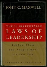 The 21 Irrefutable Laws of Leadership, By;JOHN C. MAXWELL, (Hardcover, 1998)
