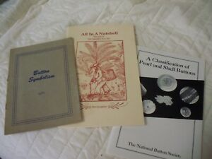 3 pamphlets on buttons Pearl and Shell; All in A Nutshell; Button Symbolism