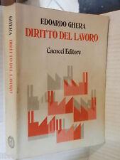DIRITTO DEL LAVORO Edoardo Ghera Roberta Bortone Umberto Carabelli Cacucci 1985