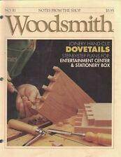 Woodsmith 1992 No 81 Dovetails, Entertainment Center & Stationery Box & More