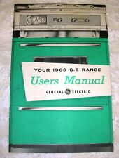 Your 1960 G-E Range Users Manual General Electric Stove Oven 38 Page Excellent