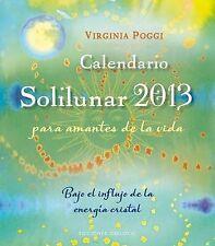 Calendario solilunar 2013 (Spanish Edition) by Virgina  Poggi