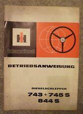 IHC Schlepper 743 + 745S + 844S Betriebsanleitung