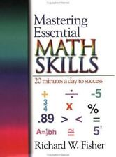 Mastering Essential Math Skills : 20 Minutes a Day to Success by Richard W....