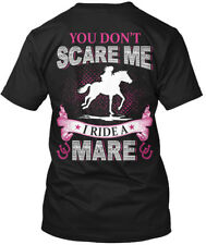 I Ride A Mare F - You Don't Scare Me Hanes Tagless Tee T-Shirt
