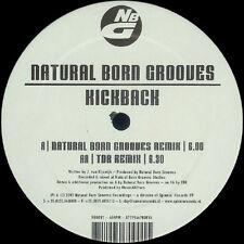 Natural Born Grooves – Kickback - Natural Born Grooves Recordings NBG001 VINYL