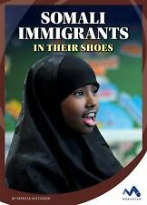 Somali Immigrants: In Their Shoes (Hardback or Cased Book)