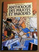 tintin - ANTHOLOGIE DES PIRATES ET PARODIES; Par BHAN. Album cartonné NEUF