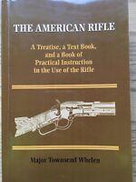 The American Rifle, Major Townsend Whelen