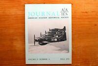 Vtg. AAHS American Aviation Journal Airplane Magazine Vol 15  #3 Fall 1970